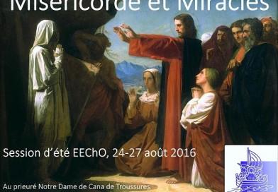 Session d'été 2016 : <I>Miséricorde et Miracles</i>
