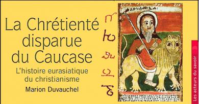 Chrétienté disparue du Caucase (nov.2019)