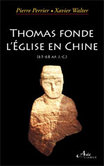Thomas fonde l'Eglise en Chine